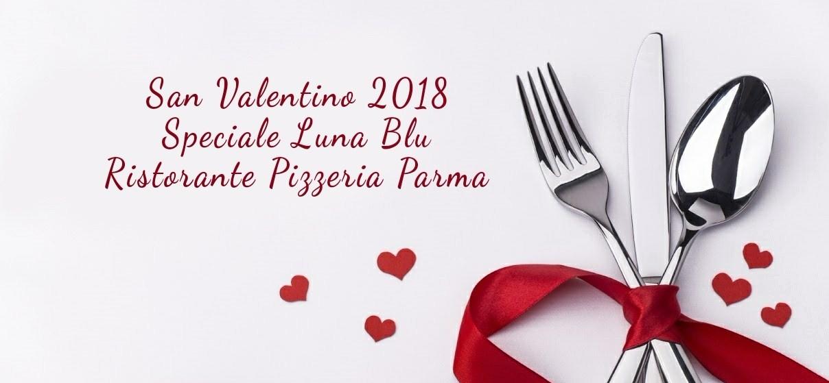 Ristorante Pizzeria Luna Blu Parma | Cena San Valentino 2018
