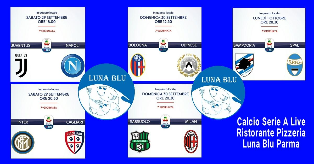 Diretta Calcio Serie A al Luna Blu Parma 29 e 30 settembre ed 1 ottobre