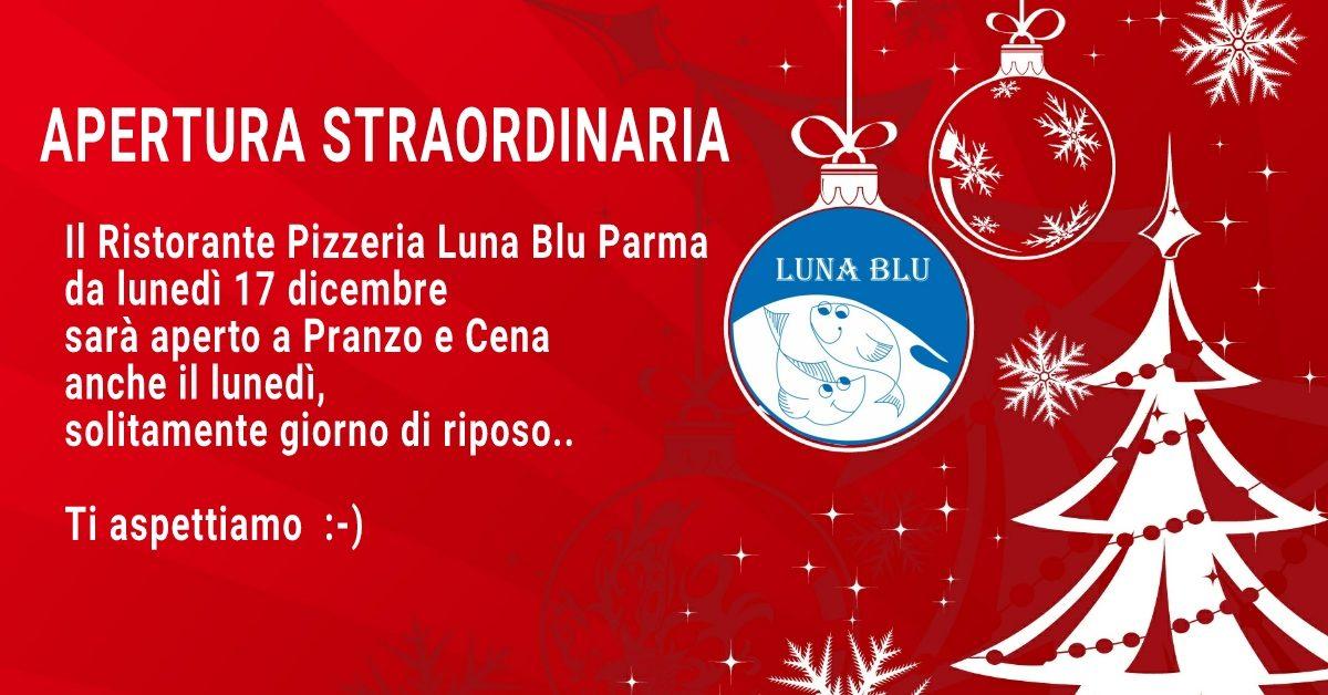 Ristorante Pizzeria aperto a Parma a Natale San Silvestro Capodanno ed Epifania | Luna Blu Parma
