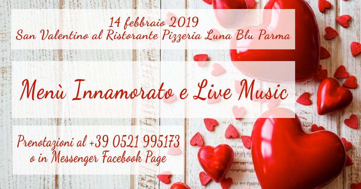 San Valentino 2019 Parma in Musica al Ristorante Pizzeria Luna Blu